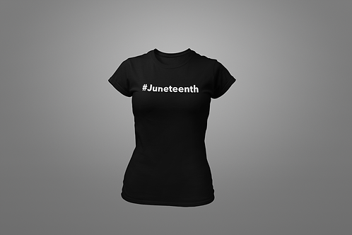 Juneteenth Hashtag Women's