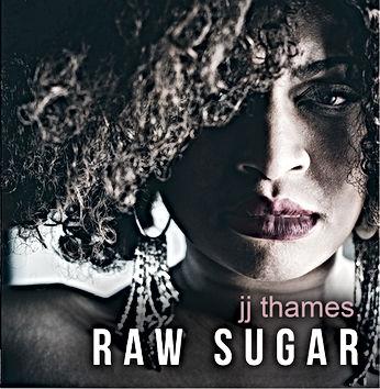 Jj Thames Raw Sugar Album Cover