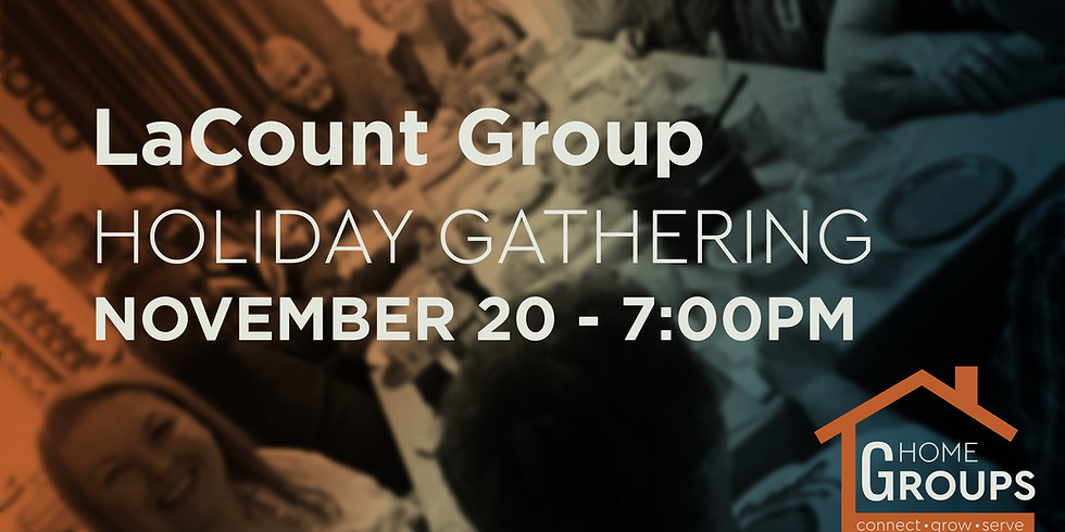 LaCount E-Group Gathering