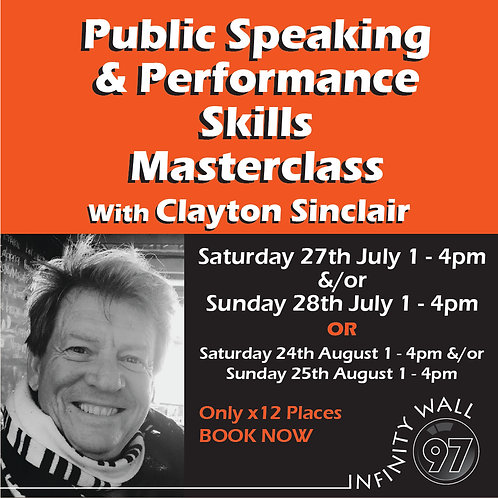 Public Speaking & Performance Skills Masterclass with Clayton Sinclair