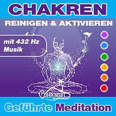 Chakra Meditation - Reinigung und Aktivierung