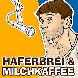 Haferbrei und Milchkaffee Podcast