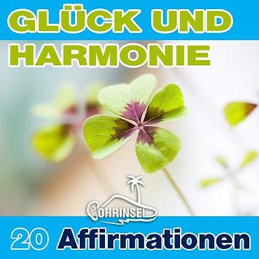 Positive Affirmationen für Glück und Harmonie