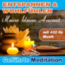 Geführte Meditation zum Entspannen und Wohlfühlen