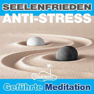 Seelenfrieden- Meditation gegen Stress