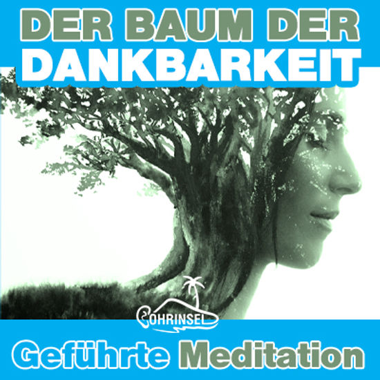 Baum der Dankbarkeit - Meditation