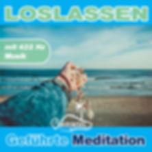 Geführte Meditation zum Loslasen