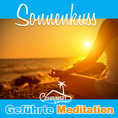 Sonnenkuss Morgenmeditation