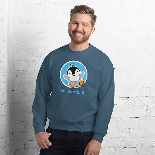 """Pauly Dorable """"Be Dorable"""" Unisex Sweatshirt"""