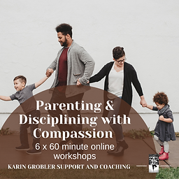 4. Parenting and Disciplining with Compa