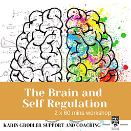 5. The Brain and Self Regulation.png