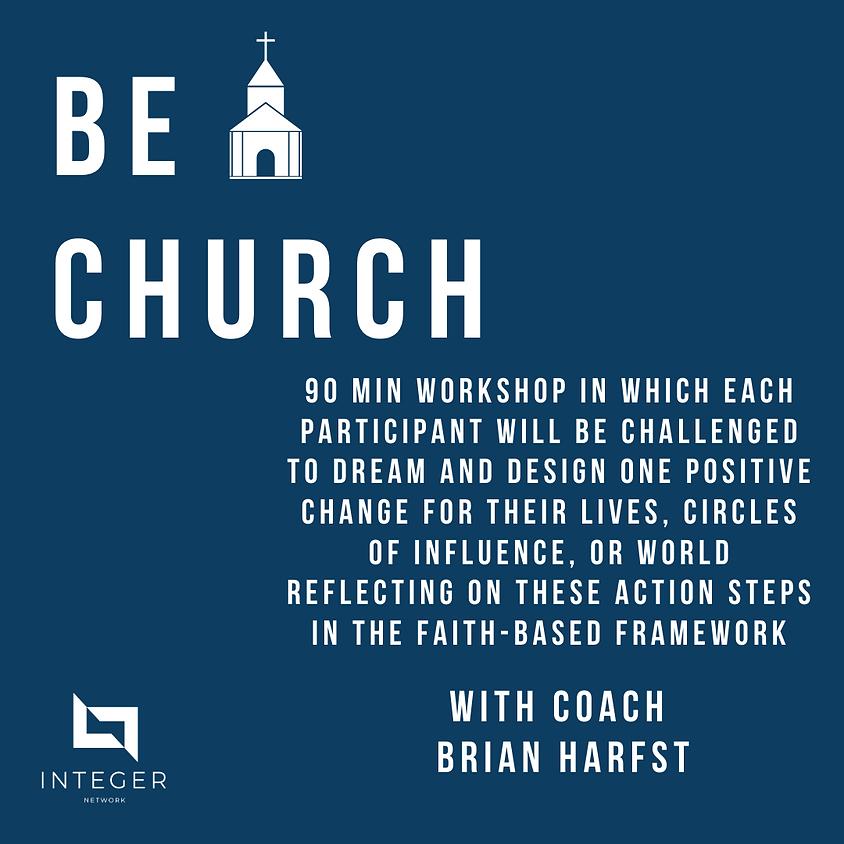 Be Church with Coach Brian Harfst