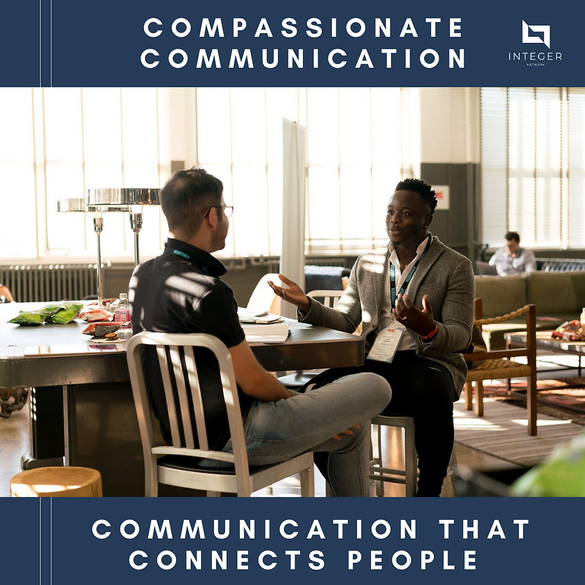 Compassionate Communication - 8 week Course starting 8 May
