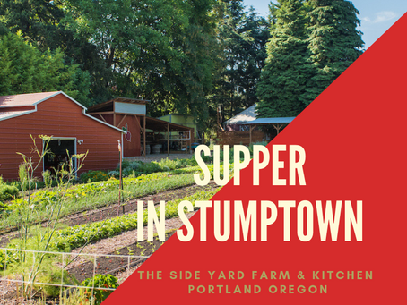 Supper in Stumptown - An Urban Farm Experience in Portland Oregon