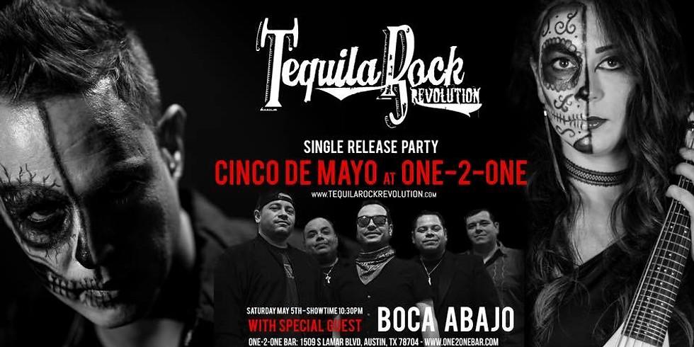 CINCO DE MAYO CELEBRATION W/ TEQUILA ROCK REVOLUTION