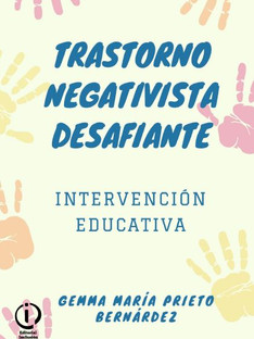 Trastorno negativista desafiante. Intervención educativa.