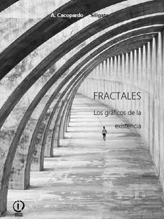 Fractales. Los gráficos de la existencia.