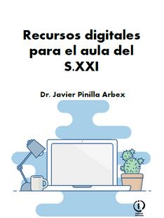 Recursos digitales para el aula del S.XXI