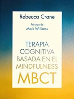 Libro Terapia Cognitiva Basada en Mindfulnesss