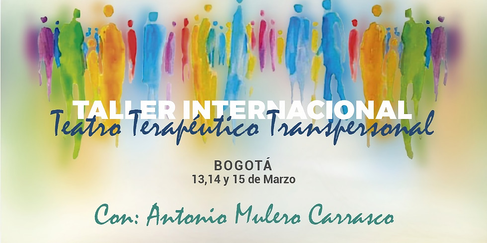 TALLER INTERNACIONAL DE TEATRO TERAPÉUTICO TRANSPERSONAL