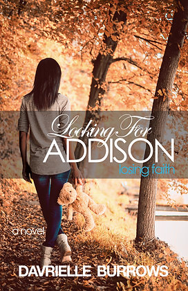 Looking For Addison-Losing Faith