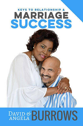 Keys to Relationship and Marriage Success