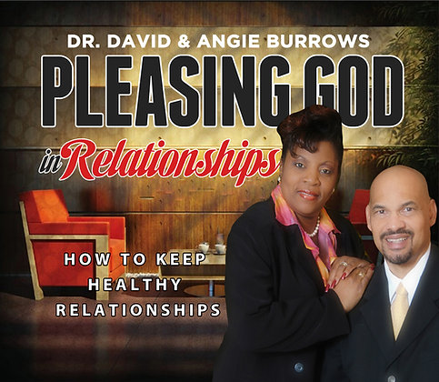 Pleasing God in Relationships