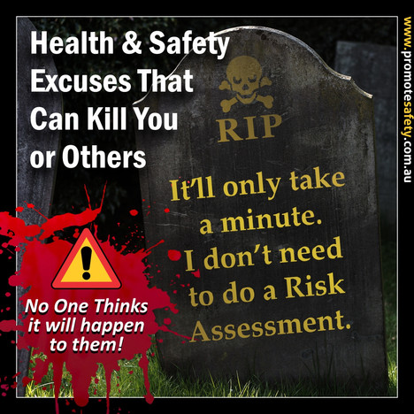 H&S Excuses Can Kill You Meme #3.jpg
