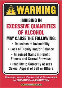 Excessive Alcohol Warning Funny Safety S