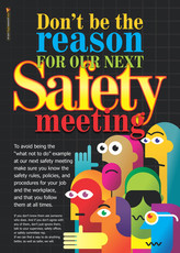 Don't Be the Reason Safety Posters