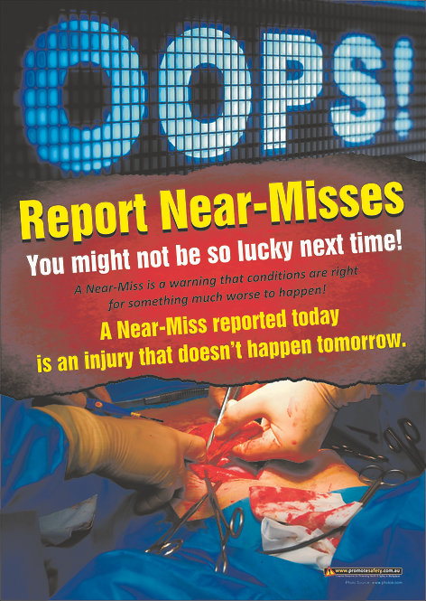OOPS Report Near Misses Safety Posters