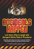 Accidents Happen Safety Posters.jpg