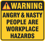 Angry People are Hazards Warning RGB.png