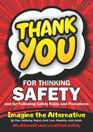 Thank You For Thinking Safety Safety Posters