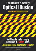 Safety Illusion Safety Poster.jpg