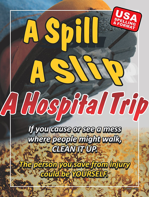 Spill Slip Hospital Trip Safety Posters