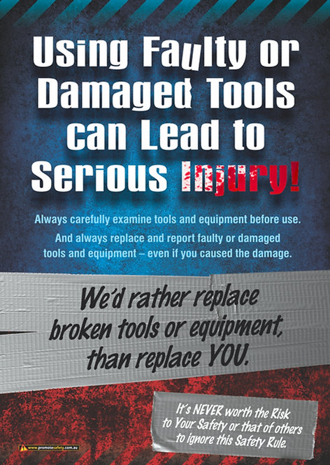 Faulty Tools Safety Posters