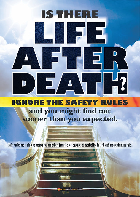 Life After Death Safety Rules Safety Posters