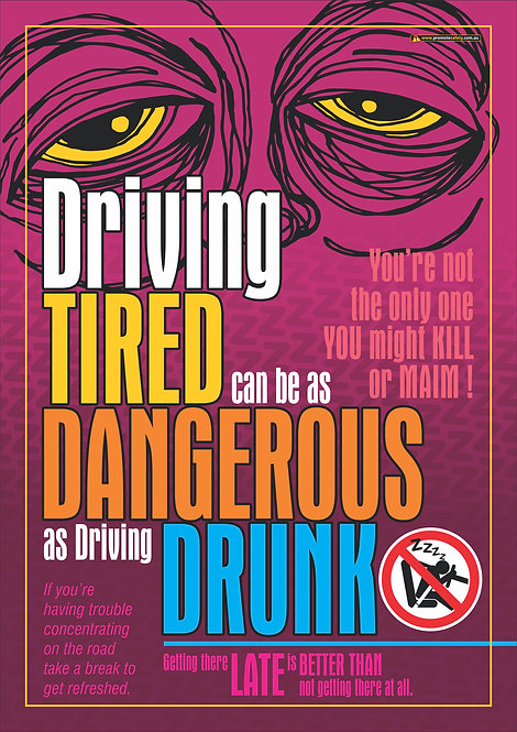 Driving Tired Like Driving Drunk #2 Safety Posters