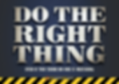 Do The Right Thing Safety Slogan Thumbna