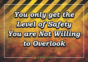Level of Safety You Overlook Safety Slog