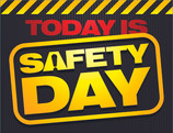 Today is Safety Day Graphic.jpg