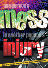 Mess Injury Safety Posters