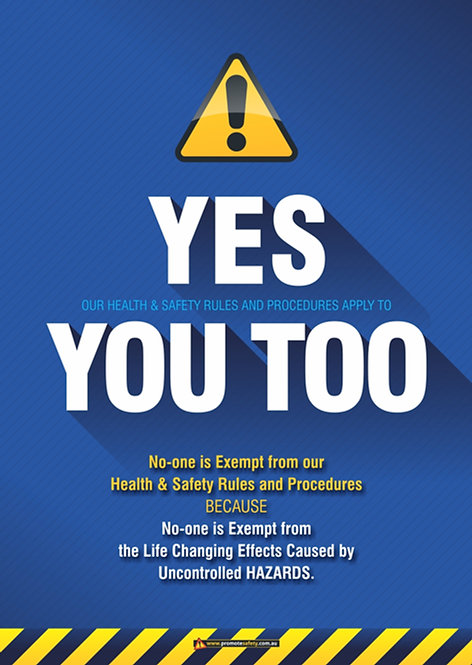 Yes You Too Safety Posters