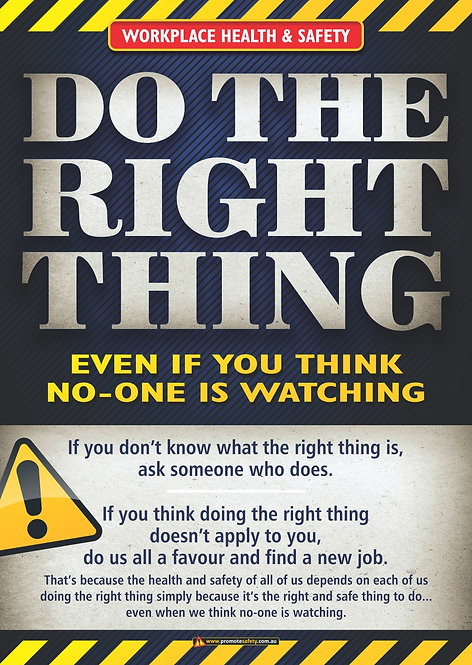 Do The Right Thing Safety Posters