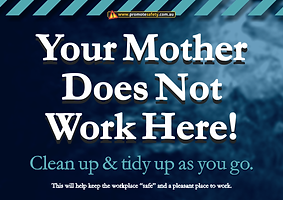 Your Mother Does Not Work Here Safety Si