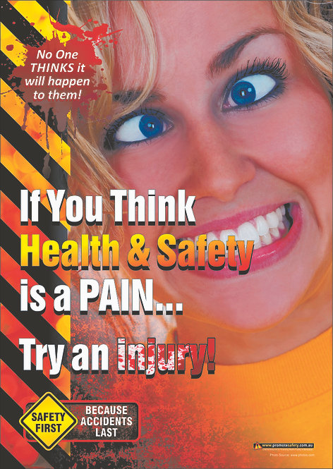 If You Think H&S is a Pain #2 Safety Posters