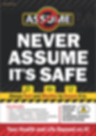 Never Assume Its Safe Safety Posters.jpg
