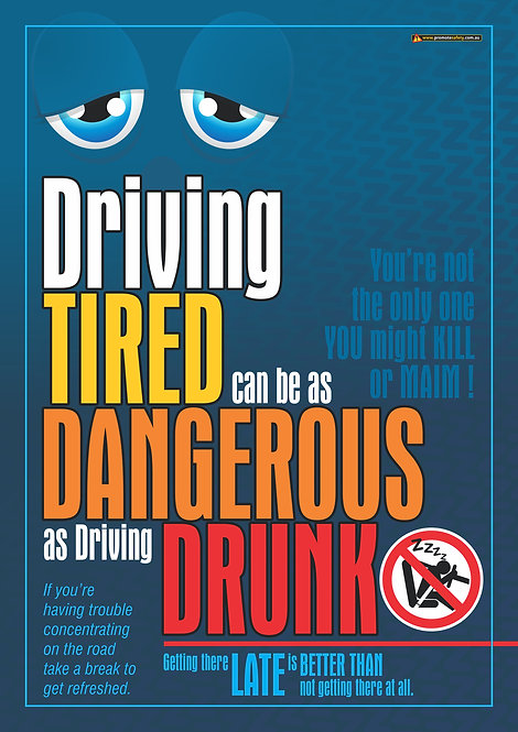 Driving Tired Like Driving Drunk #3 Safety Posters