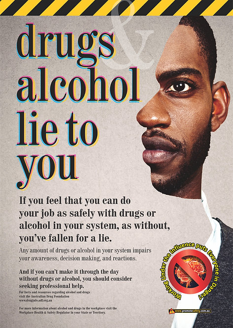 Drugs & Alcohol Lie to You Safety Posters